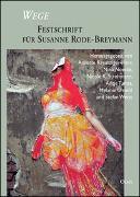 Cover-Bild zu Kreuziger-Herr, Annette (Hrsg.): Wege - Festschrift für Susanne Rode-Breymann