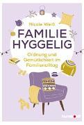 Cover-Bild zu Weiß, Nicole: Familie hyggelig
