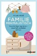 Cover-Bild zu Weiß, Nicole: Familie Minimalistisch (eBook)