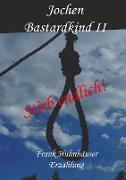 Cover-Bild zu eBook Jochen - Bastardkind II