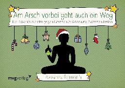 Cover-Bild zu Am Arsch vorbei geht auch ein Weg: Adventskalender
