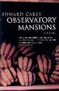 Cover-Bild zu Carey, Edward: OBSERVATORY MANSIONS