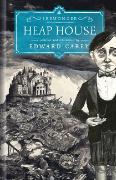 Cover-Bild zu Carey, Edward: Heap House (Iremonger #1)