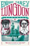 Cover-Bild zu Carey, Edward: Lungdon