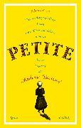 Cover-Bild zu Carey, Edward: Das außergewöhnliche Leben eines Dienstmädchens namens PETITE, besser bekannt als Madame Tussaud (eBook)