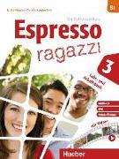 Cover-Bild zu Espresso ragazzi 3. Lehr- und Arbeitsbuch mit Audio-CD und DVD