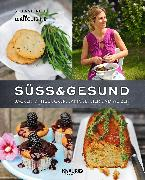 Cover-Bild zu Süß & gesund von Reeb, Stefanie