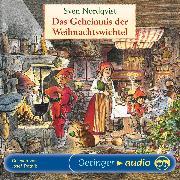 Cover-Bild zu Das Geheimnis der Weihnachtswichtel (Audio Download) von Nordqvist, Sven