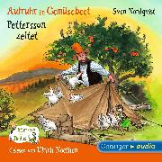 Cover-Bild zu Aufruhr im Gemüsebeet/Pettersson zeltet (Audio Download) von Nordqvist, Sven
