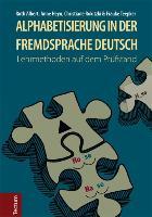 Cover-Bild zu Alphabetisierung in der Fremdsprache Deutsch von Ruth, Albert