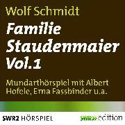 Cover-Bild zu Familie Staudenmeier Vol. 1 (Audio Download) von Schmidt, Wolf