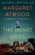 Cover-Bild zu The Heart Goes Last von Atwood, Margaret