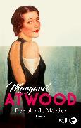 Cover-Bild zu Der blinde Mörder (eBook) von Atwood, Margaret