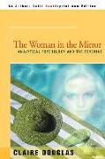 Cover-Bild zu The Woman in the Mirror von Douglas, Claire