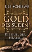 Cover-Bild zu Gold des Südens 5 (eBook) von Schiewe, Ulf