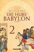 Cover-Bild zu Die Hure Babylon 2 (eBook) von Schiewe, Ulf