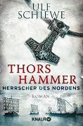 Cover-Bild zu Herrscher des Nordens - Thors Hammer von Schiewe, Ulf