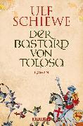 Cover-Bild zu Der Bastard von Tolosa von Schiewe, Ulf