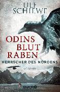 Cover-Bild zu Herrscher des Nordens - Odins Blutraben von Schiewe, Ulf