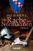 Cover-Bild zu Die Rache des Normannen von Schiewe, Ulf