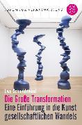 Cover-Bild zu Die große Transformation von Schneidewind, Prof. Dr. Uwe