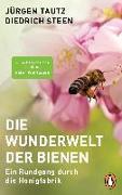 Cover-Bild zu Die Wunderwelt der Bienen von Tautz, Jürgen
