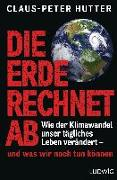 Cover-Bild zu Die Erde rechnet ab von Hutter, Claus-Peter