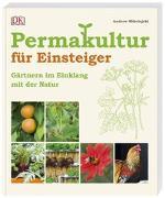 Cover-Bild zu Permakultur für Einsteiger von Mikolajski, Andrew
