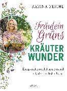Cover-Bild zu Fräulein Grüns Kräuterwunder von Reichl, Karina