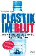 Cover-Bild zu Plastik im Blut von Schröder, Heike