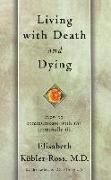 Cover-Bild zu Living with Death and Dying (eBook) von Kubler-Ross, Elisabeth