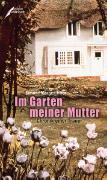 Cover-Bild zu Im Garten meiner Mutter von Morgenthaler, Simone