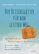 Cover-Bild zu Der Reisebegleiter für den letzten Weg von Feddersen, Berend