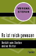 Cover-Bild zu Es ist reich gewesen von Stefan, Verena