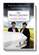 Cover-Bild zu Die Bestatterinnen von Hochstrasser-Koch, Doris