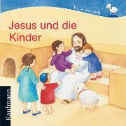 Cover-Bild zu Jesus und die Kinder von Mauder, Katharina