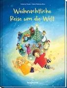 Cover-Bild zu Weihnachtliche Reise um die Welt von Mauder, Katharina