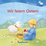 Cover-Bild zu Wir feiern Ostern von Mauder, Katharina