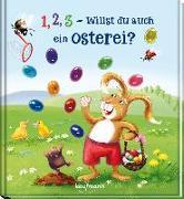 Cover-Bild zu 1, 2, 3 - willst du auch ein Osterei? von Mauder, Katharina