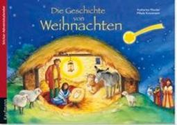 Cover-Bild zu Die Geschichte von Weihnachten von Mauder, Katharina