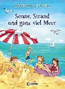 Cover-Bild zu Sonne, Strand und ganz viel Meer (eBook) von Funke, Cornelia