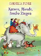 Cover-Bild zu Katzen, Hunde, freche Ziegen (eBook) von Funke, Cornelia