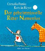 Cover-Bild zu Der geheimnisvolle Ritter Namenlos Miniausgabe von Funke, Cornelia