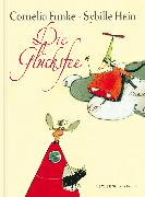 Cover-Bild zu Die Glücksfee von Funke, Cornelia