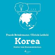 Cover-Bild zu eBook Korea - Kultur und Kommunikation (Ungekürzt)