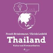 Cover-Bild zu eBook Thailand - Kultur und Kommunikation (Ungekürzt)