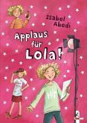 Cover-Bild zu Applaus für Lola! von Abedi, Isabel