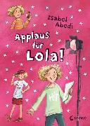 Cover-Bild zu Applaus für Lola! (eBook) von Abedi, Isabel