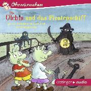 Cover-Bild zu OHRWÜRMCHEN Die Olchis und das Piratenschiff (Audio Download) von Abedi, Isabel