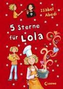 Cover-Bild zu 5 Sterne für Lola von Abedi, Isabel